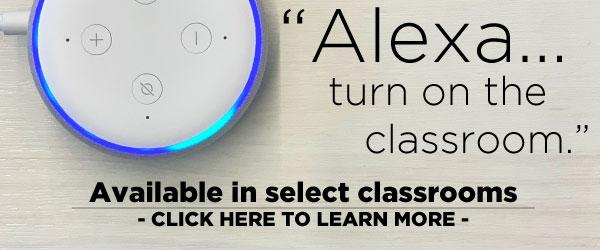 Advertisement to learn about the Alexa integration available in some classrooms.